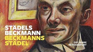 Städels Beckmann / Beckmanns Städel. Die Jahre in Frankfurt
