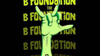 The B Foundation - Hope And Dope