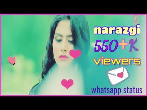 Narazgi song WhatsApp status video || beautiful love song ...