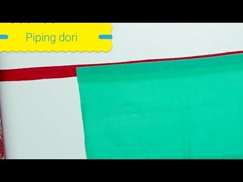 Dori Piping Stitching Very Easy
