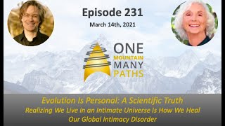 Episode 231 March 14, 2021 Evolution Is Personal: A Scientific Truth