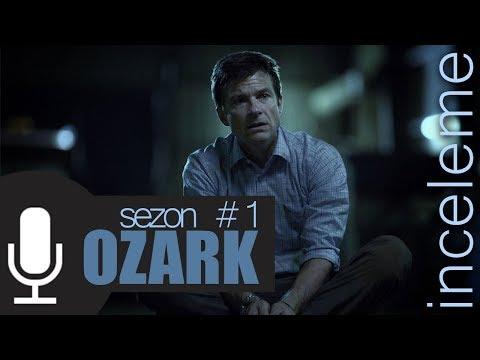 OZARK 1. Sezon İnceleme: BU DİZİ İZLENİR