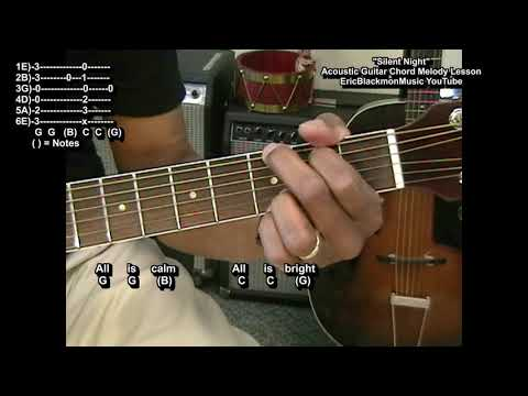 Silent Night Chord Melody Lesson  Update EricBlackmonGuitar 🎄 @EricBlackmonGuitar