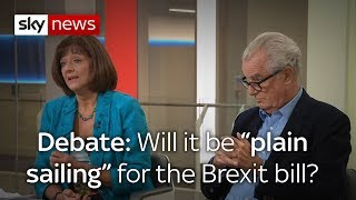 "The debate: Will it be ""plain sailing"" for the Brexit bill?"