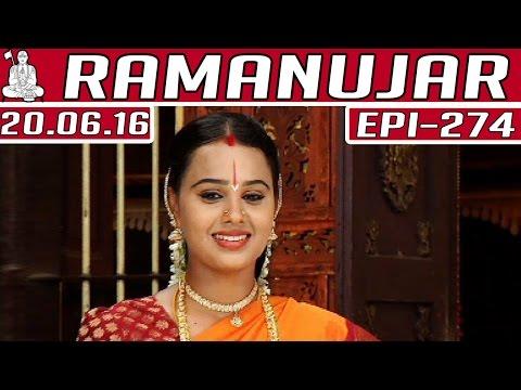 Ramanujar   Epi 274   20/06/2016  ...