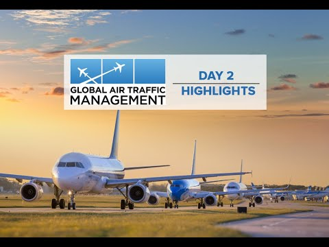 Global Air Traffic Management (GATM) Conference Day 2 Highlights | Dubai Airshow 2019