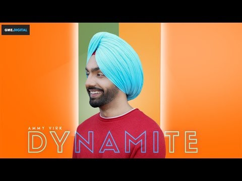 AMMY VIRK - DYNAMITE (Full Song) Latest Punjabi Songs 2018 | GMEL