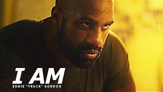 "I AM – Best Motivational Speech Video (Featuring Eddie ""Truck"" Gordon)"