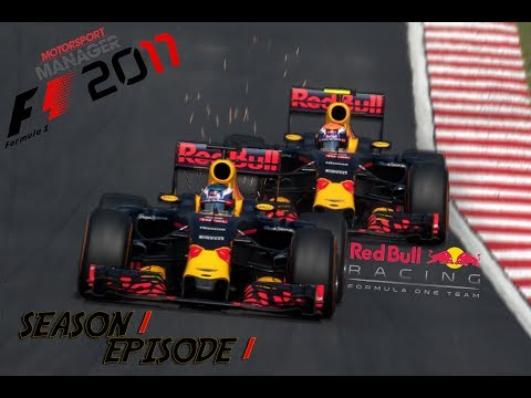 F1 2017 - Red Bull Racing - Season 1 Episode 1 - Motorsport Manager