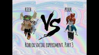 RICH VS. POOR PART 3! | roblox social experiment