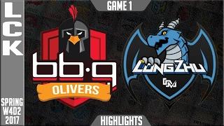 BBQ Olivers vs LongZhu Gaming Highlights Game 1 - LCK W4D1 Spring 2017 - BBQ vs LZ G1