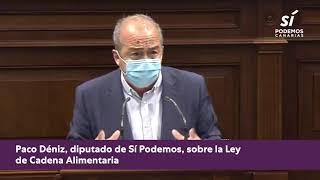 Paco Déniz sobre la Ley de Cadena Alimentaria