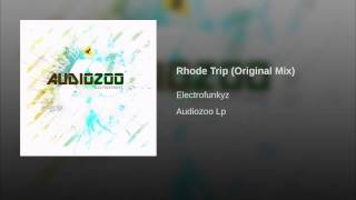 Rhode Trip (Original Mix)