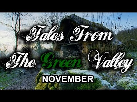 Tales From The Green Valley - November (part 3 of 12)