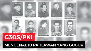 Mengenang 10 Pahlawan Revolusi yang Gugur Saat G30S/PKI
