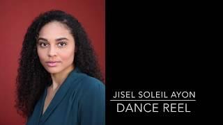 Jisel Soleil Ayon, Dance Reel