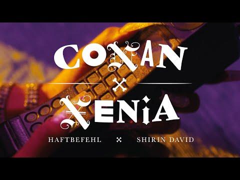 HAFTBEFEHL x SHIRIN DAVID - CONAN x XENIA (prod. von Bazzazian) [Official Video]
