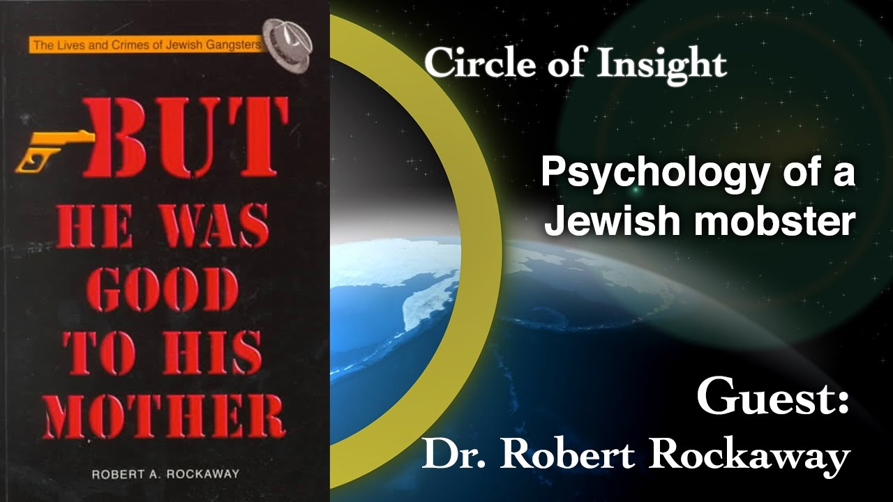 Psychology of a Jewish mobster