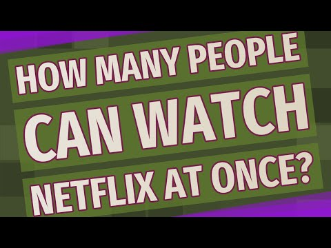 How Many People Can Watch Netflix At Once?