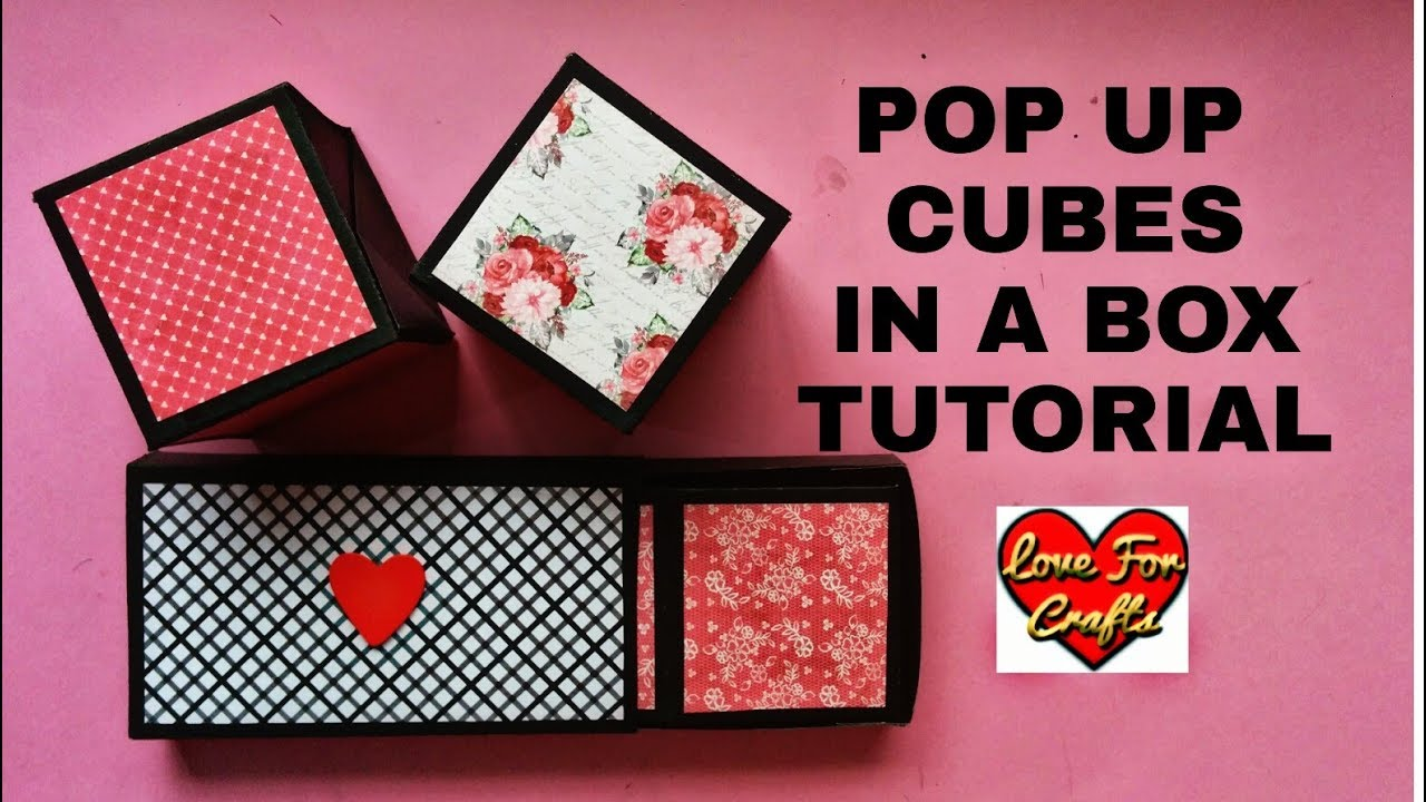 Pop Up Cubes In A Box Tutorial Friendship Day Birthday Gift