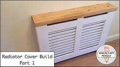 Radiator Cover Build Part 1