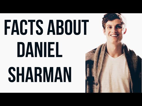 FACTS YOU DIDN'T KNOW ABOUT DANIEL SHARMAN