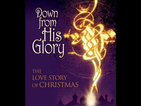 Northside Baptist Christmas Musical Down From His Glory December 13th 2015
