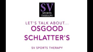 Osgood Schlatters | What is it? and Rehabilitation