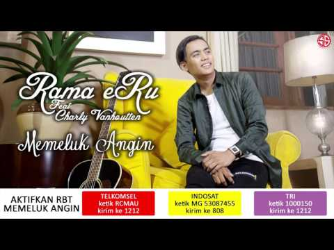 Rama Eru featuring Charly VHT - Memeluk Angin [Official Teaser Videoklip]