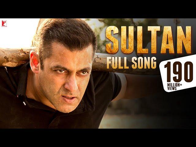 Sultan - Full Title Song | Salman Khan | Anushka Sharma | Sukhwinder Singh | Shadab Faridi #1