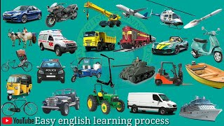 Transport vehicles name | Learn Transport | Easy English Learning Process