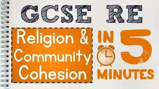 GCSE RS Unit 3.4 Community Cohesion in 5 Minutes | by MrMcMillanREvis