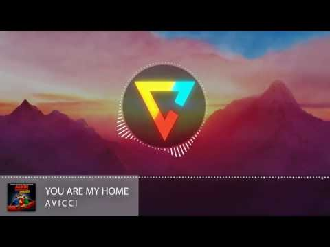 Avicii - You Are My Home