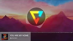 Download avicii - you are my home (edit: normal version) mp3