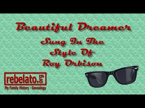 Beautiful Dreamer - Roy Orbison - Online Karaoke Version