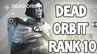 Destiny - SECRET FACTION SHADER - RANK 10 Dead Orbit - NOT TRUE! :(