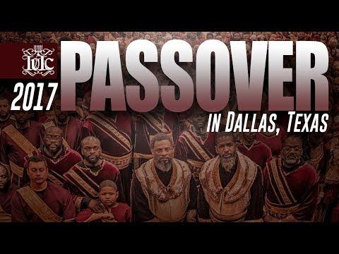 The Israelites: PASSOVER 2K17 | DALLAS, TEXAS