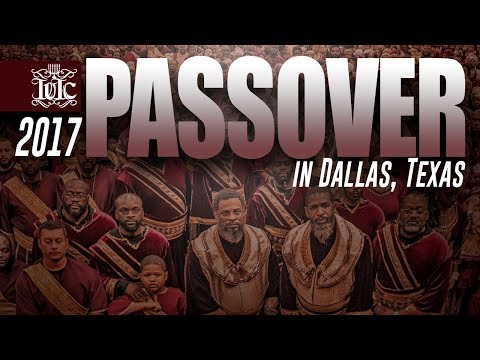 The Israelites: PASSOVER 2K17 | DALLAS, TEXAS