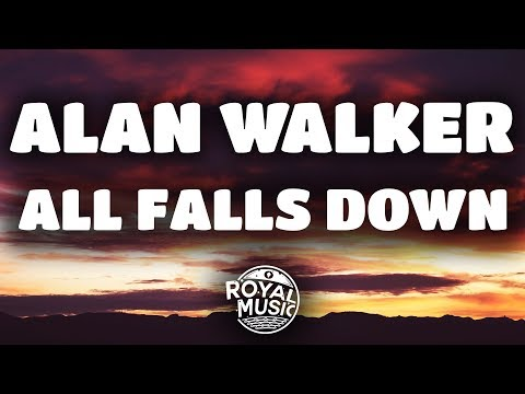 Alan Walker  All Falls Down feat Noah Cyrus & Digital Farm Animals Lyrics  Lyric