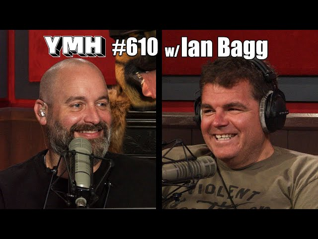 Your Mom's House Podcast - Ep.610 w/ Ian Bagg