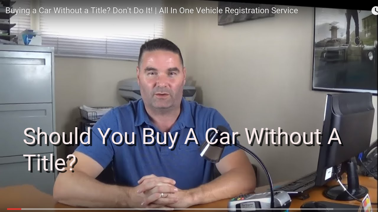 should you buy a car without a title youtube. Black Bedroom Furniture Sets. Home Design Ideas
