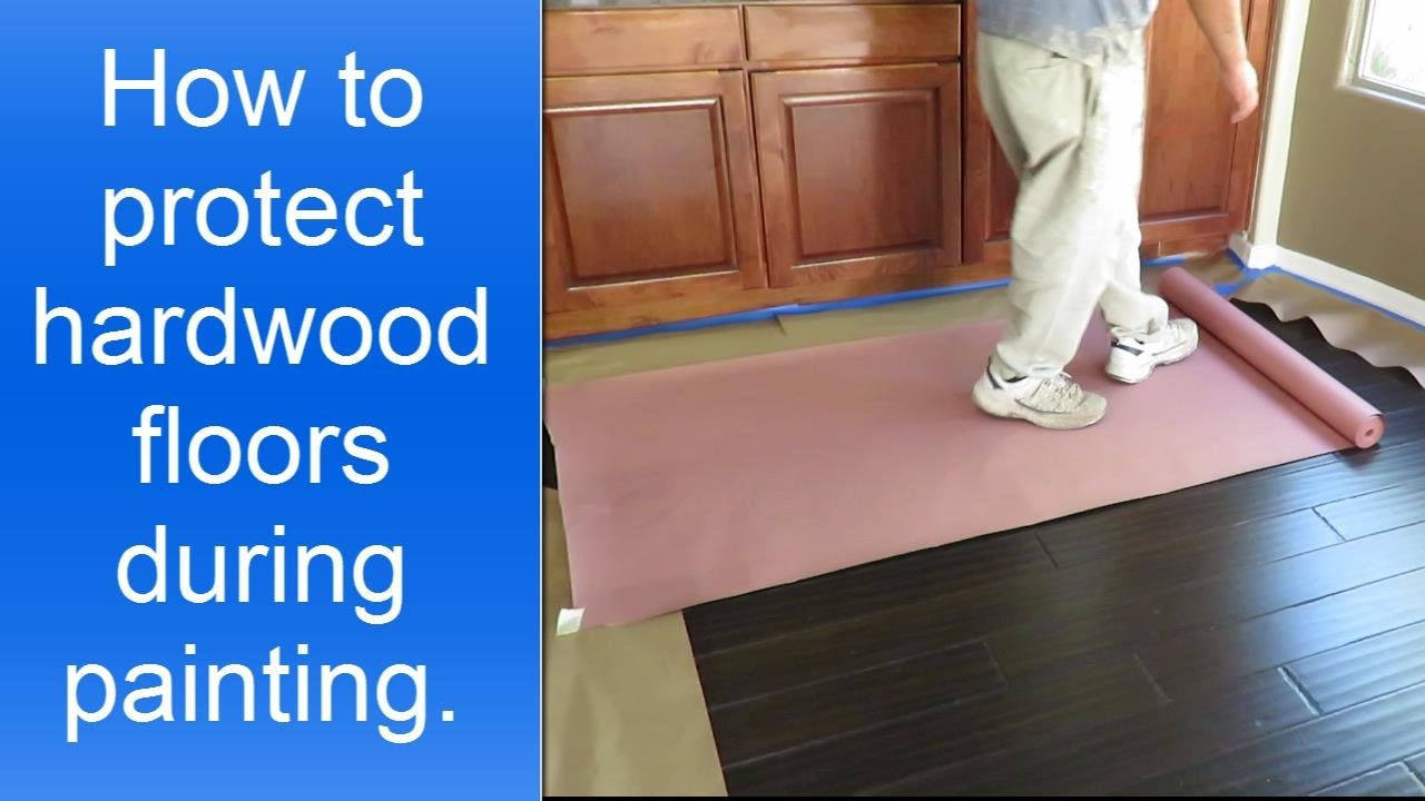 Protect Hardwood Floors how to protect hardwood floors during painting the interior. - youtube