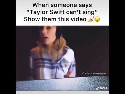All Of You Who Say Taylor Swift Can T Sing Watch This Video Youtube
