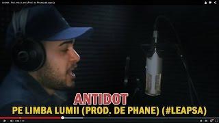 Antidot - Pe Limba Lumii (Prod. de Phane) (#Leapsa)