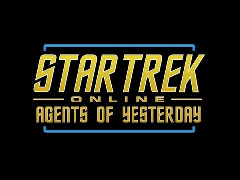 Agents of Yesterday - 23rd Century Expansion - PART 1 - Star Trek Online