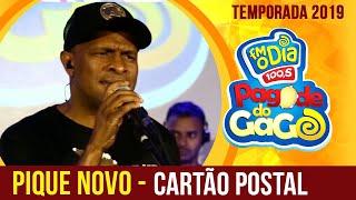 Pique Novo - Cartão Postal (Ao Vivo no Pagode do Gago) FM O Dia