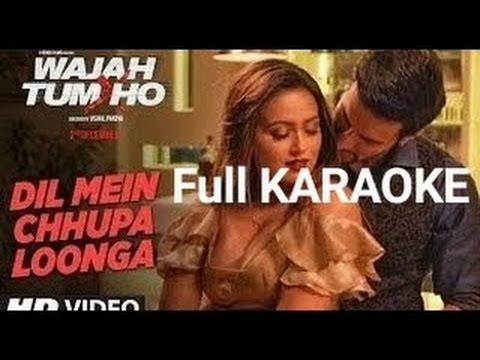 Dil Mein Chhupa Lunga   Karaoke With Lyrics   Arman Malik Wajah Tum Ho