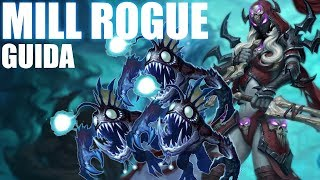 MILL ROGUE STANDARD - Guida by GiananYEAH! - Hearthstone
