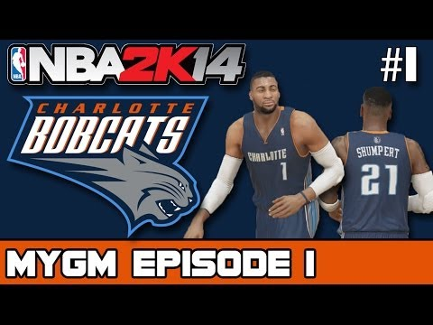 NBA 2K14 - MyGM Ep.1   Charlotte Bobcats   Introduction + Giving the