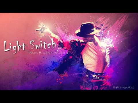 SARAH KALUME FEAT AKON - LIGHT SWITCH (NEW RnB)